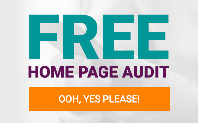 Free Home Page Audit, Yes Please!