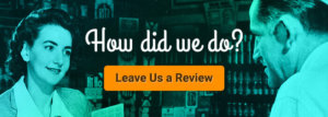 How did we do? Leave a Review Graphic